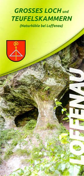 Großes Loch und Teufelskammern - Naturhöhle bei Loffenau