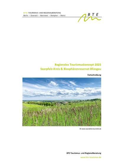 Regionales Tourismuskonzept für den Saarpfalz-Kreis und das Biosphärenreservat Bliesgau (kompakt)