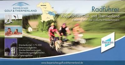 Radführer Bayerisches Golf- und Thermenland