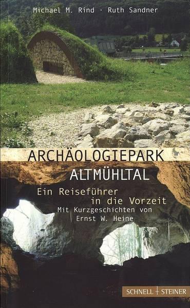 Führer Archäologiepark Altmühltal