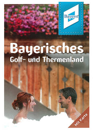 Freizeitkarte Bayerisches Golf  & Thermenland by