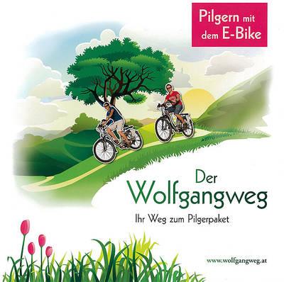 Der Wolfgangweg mit E-Bike Beileger