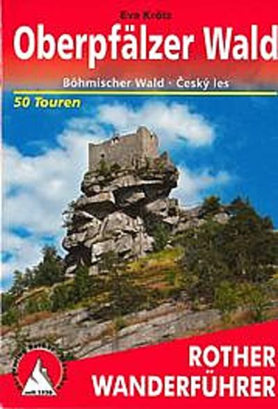 Oberpfälzer Wald - Rother Wanderführer 14,90€