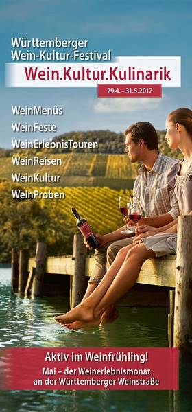 Württemberger Wein-Kultur-Festival 2017 – Wein.Kultur.Kulinarik