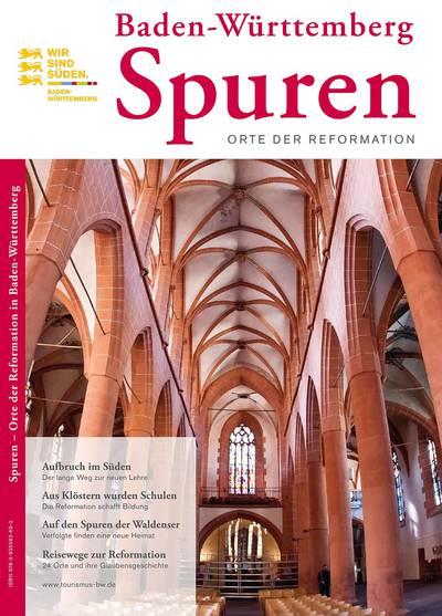 Spuren - Orte der Reformation in Baden-Württemberg