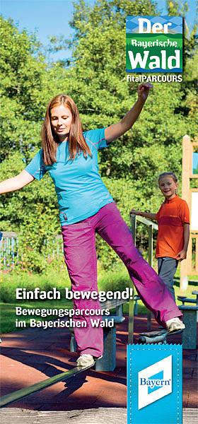 Bewegungsparcours im Bayerischen Wald