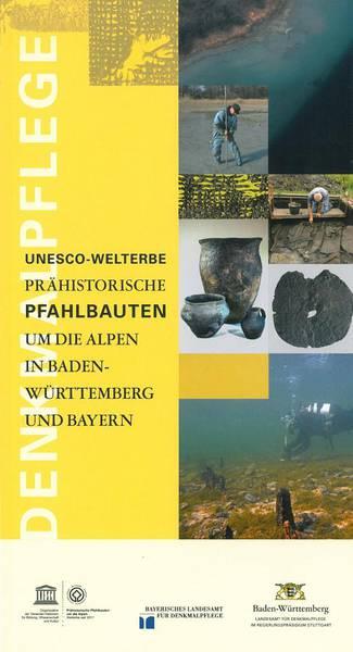 UNESCO - Welterbe - Pfahlbauten