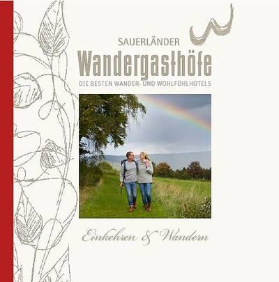 Sauerländer Wandergasthöfe - Angebote & Übersichtskarte