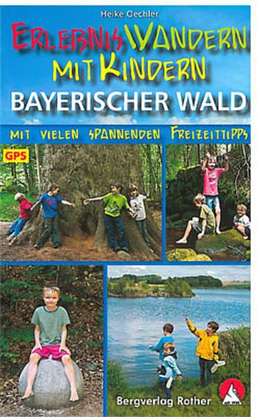 Bayerischer Wald Erlebniswandern mit Kindern 16,90