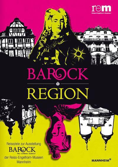 Barockregion - Unterwegs auf barocken Spuren