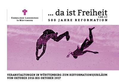 Veranstaltungsbroschüre …da ist Freiheit: 500 Jahre Reformation