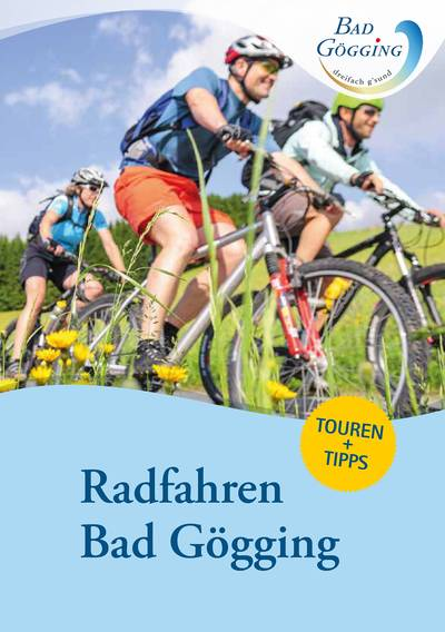 Fahrradurlaub in Bad Gögging: Tourenvorschläge und Informationen