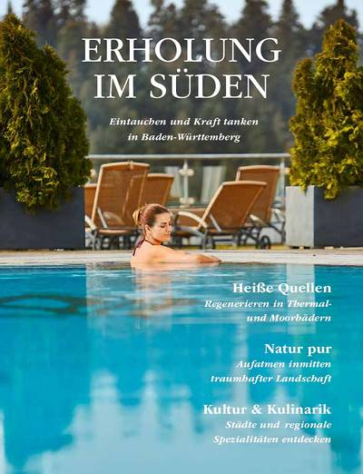 Erholung im Süden - Eintauchen und Kraft tanken in Baden-Württemberg