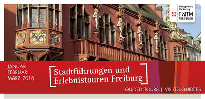Freiburg Guided City Tours 2018