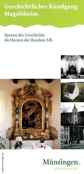 Geschichtlicher Rundgang Magolsheim