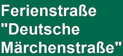 """Ferienstraße \""""Deutsche Märchenstraße\"""""""