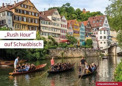 """Postkarte \""""Rush Hour\"""" auf Schwäbisch (Neckarfront, Tübingen)"""