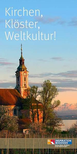 Kirchen, Klöster, Weltkultur!