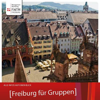 Freiburg für Gruppen