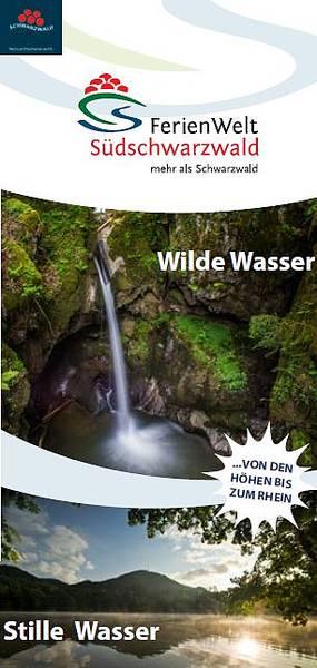 FerienWelt Südschwarzwald -Wilde Wasser-Stille Wasser
