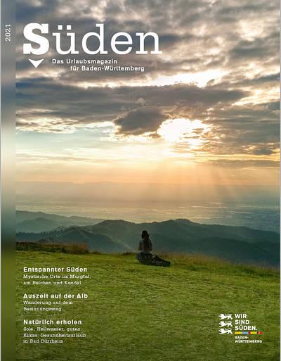 Süden - Das Urlaubsmagazin für Baden-Württemberg 2021