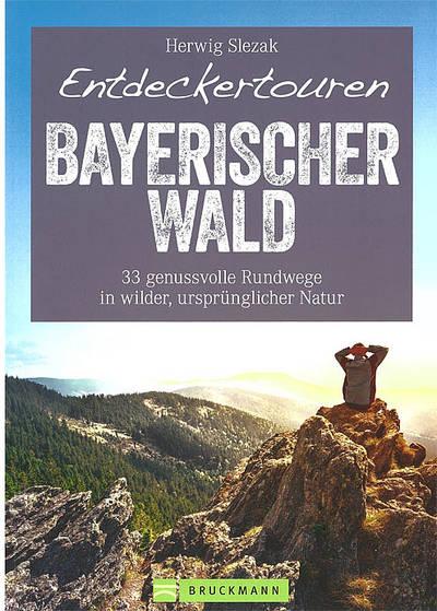 Bayerischer Wald Entdeckertouren 19,99 €