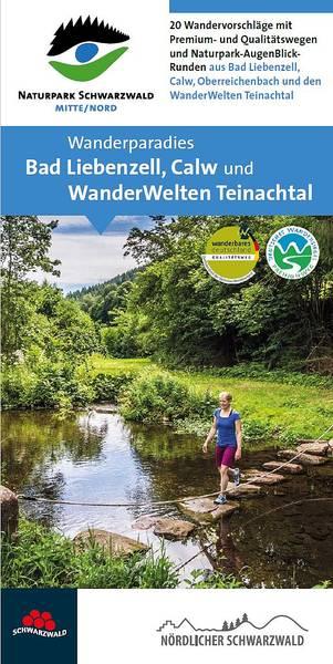 Wanderparadies Bad Liebenzell, Calw und Teinachtal