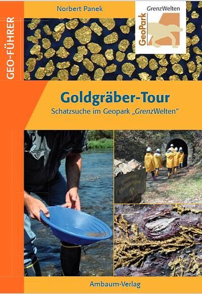 Goldgräber - Tour