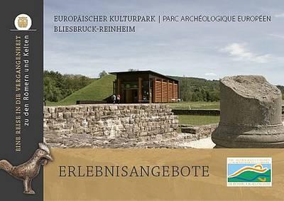 Erlebnisangebote Europäischer Kulturpark Bliesbruck-Reinheim