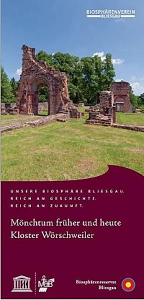 Mönchtum früher und heute - Kloster Wörschweiler