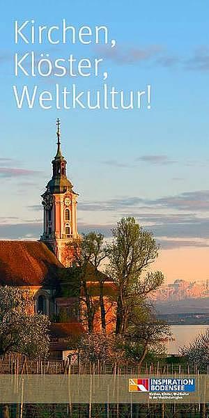 Kirchen, Klöster, Weltkultur