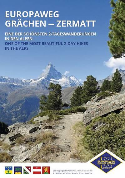 Sentier de l\'Europe Grächen - Zermatt