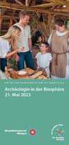"""Erlebnistag - \""""Archäologie in der Biosphäre\"""""""